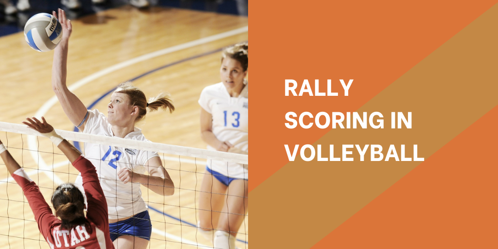 Rally Scoring in Volleyball: Shorter, Yet More Exciting Games [VolleyballHero.com]