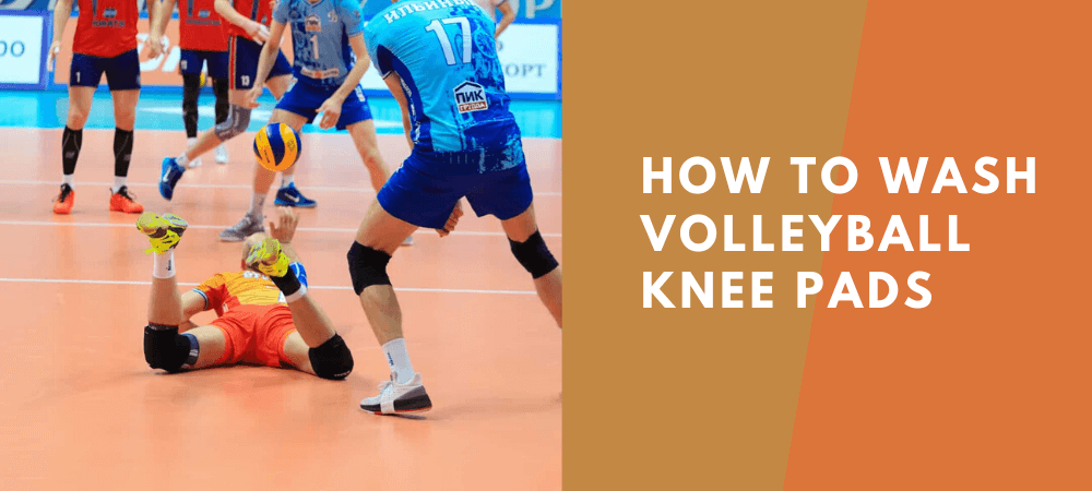 how to wash volleyball knee pads